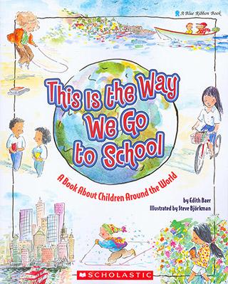 美国进口 人文地理启蒙好书 This Is the Way We Go to School: A Book About Children Around the World我们都是这样上学的!【平装】吴敏兰书单 第112本